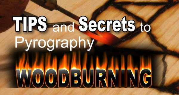 Pyrography - Wood burning Tips and Tools