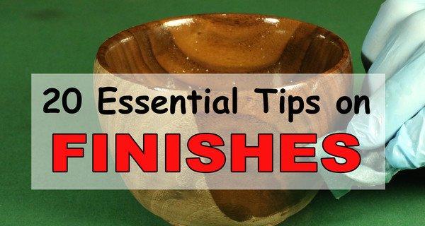 Wood Finishing Tips  – Waxes, Oils, Stains, Dyes, Polyurethane, Shellac, Polish, Paint, & other Finishes